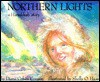 Northern Lights: A Hanukkah Story - Diana Cohen Conway, Shelly O. Haas