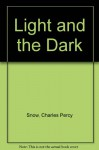 The Light And The Dark - C.P. Snow