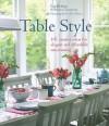Table Style - Liz Belton, Rebecca Tanqueray, Debi Treloar