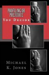 Profiling or Prejudice - Michael Jones