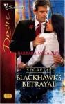 Blackhawk's Betrayal (Secrets!) - Barbara McCauley