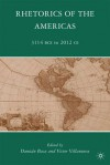 Rhetorics of the Americas: 3114 BCE to 2012 CE - Damian Baca, Victor Villanueva