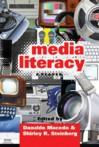 Media Literacy: A Reader - Donaldo Macedo, Shirley R. Steinberg
