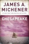 Chesapeake: A Novel - James A. Michener