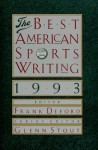 The Best American Sports Writing 1993 - Frank Deford, Glenn Stout