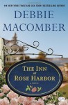 The Inn at Rose Harbor: A Novel - Debbie Macomber