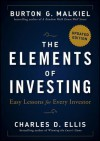 The Elements of Investing: Easy Lessons for Every Investor - Burton G. Malkiel