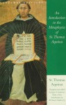 An Introduction to the Metaphysics of St. Thomas Aquinas - Thomas Aquinas, James F. Anderson, W. Norris Clarke