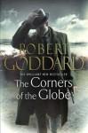 The Corners of the Globe - Robert Goddard
