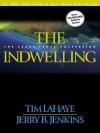 Indwelling: Left Behind #7 - Tim LaHaye, Jerry B. Jenkins
