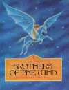 Brothers of the Wind - Jane Yolen, Barbara Berger