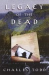 Legacy Of The Dead - Charles Todd