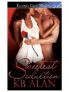 Sweetest Seduction - K.B. Alan