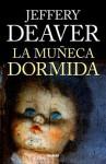La Muñeca Dormida - Jeffery Deaver