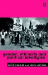 Gender, Ethnicity and Political Ideologies - Nickie Charles