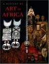 History of Art in Africa - Monica Blackmun Visona, Robin Poynor, Herbert M. Cole