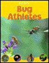 Bug Athletes - Barbara Taylor