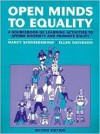 Open Minds to Equality: A Sourcebook of Learning Activities to Affirm Diversity and Promote Equality - Nancy Schniedewind, Ellen Davidson