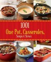 1001 One Pot, Casseroles, Soups & Stews - Love Food - Parragon Books, Love Food Editors