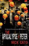 The Apocalypse of Peter - Nick Cato