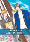 The Scent of Apple Blossoms, Vol. 1 - Touko Kawai