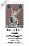 Sanft entschlafen: Commissario Brunettis sechster Fall (German Edition) - Donna Leon, Monika Elwenspoek