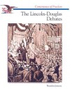 The Lincoln-Douglas Debates - Brendan January