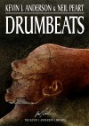 Drumbeats - Neil Peart, Kevin J. Anderson