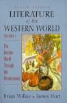 Literature of the Western World - Brian Wilkie, James Hurt