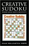 Creative Sudoku: Where Logic Meets Creativity - Hans Hollenstein MSPE