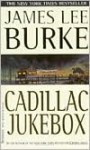 Cadillac Jukebox - James Lee Burke