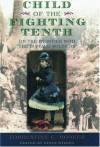 Child of the Fighting Tenth: On the Frontier with the Buffalo Soldiers - Forrestine C. Hooker