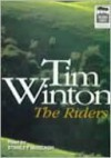 The Riders (Audio) - Tim Winton, Stanley McGeagh