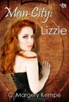 Man City: Lizzie (The Man City Series, book two) - C. Margery Kempe