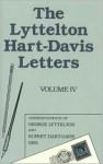 The Lyttelton Hart-Davis Letters: Correspondence of George Lyttelton and Rupert-Hart Davis, 1959 - Rupert Hart-Davis