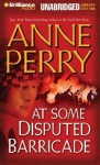 At Some Disputed Barricade - Anne Perry, Michael Page