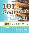 101 Gourmet Cookies for Everyone - Wendy Paul