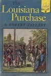 The Louisiana Purchase - Robert Tallant, Warren Chappel