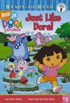 Just Like Dora! - Alison Inches