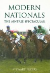 Modern Nationals: The Aintree Spectacular - Stewart Peters