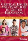 Critical Issues and Practices in Gifted Education: What the Research Says - Jonathan A. Plucker, Carolyn M. Callahan