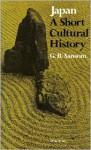 Japan: A Short Cultural History - George Sansom