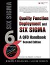 Quality Function Deployment and Six Sigma: A QFD Handbook - Joseph P. Ficalora, Louis Cohen