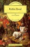 Robin Hood [Illustrated] - Henry Gilbert, Amanda Lee