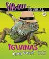 Iguanas: Cool Pets! - Alvin Silverstein, Virginia B. Silverstein, Laura Silverstein Nunn