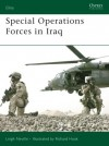 Special Operations Forces in Iraq - Leigh Neville, Richard Hook