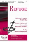 Refuge: Based on Symphony No. 1, Movement 4 by Johannes Brahms - David Allen Fettke, Tom Fettke, Johannes Brahms