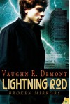 Lightning Rod - Vaughn R. Demont