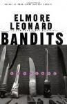 Bandits - Elmore Leonard