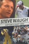 Steve Waugh: Captain's Diary 2002 - Steve Waugh